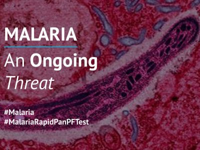 Malaria: An Ongoing Threat